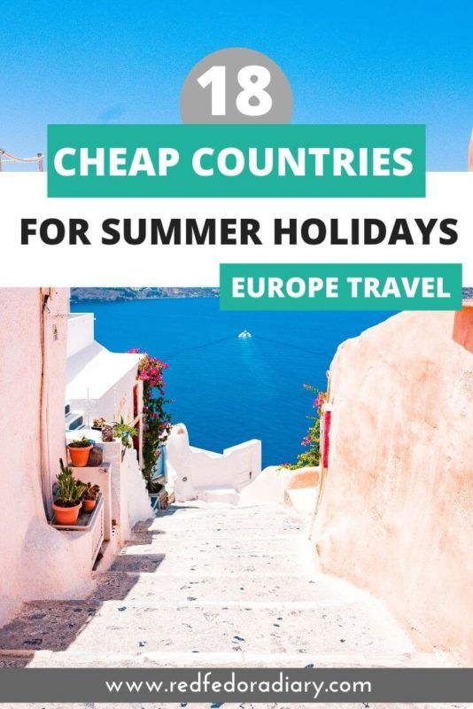cheap countries in europe for summer holidays