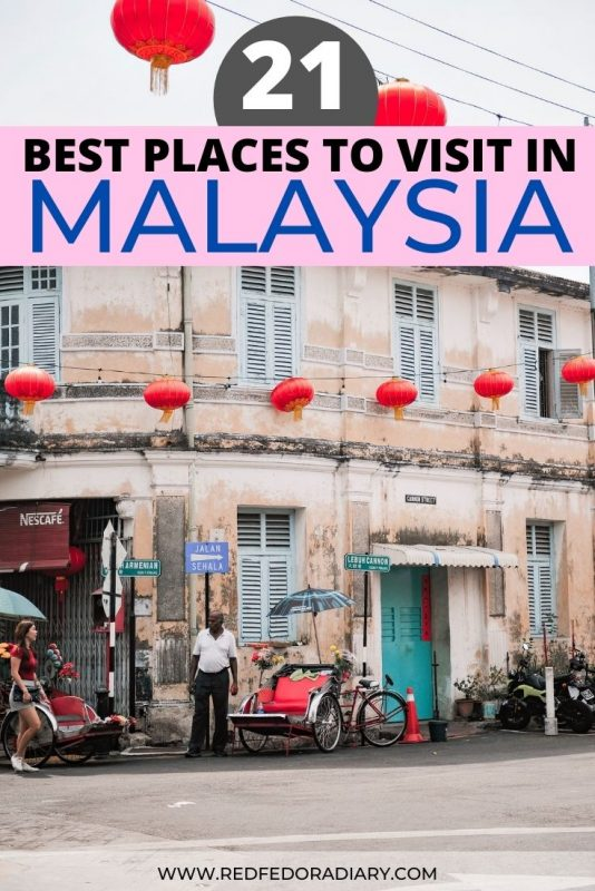 21 Best places to visit in Malaysia - Ultimate Bucket List 11