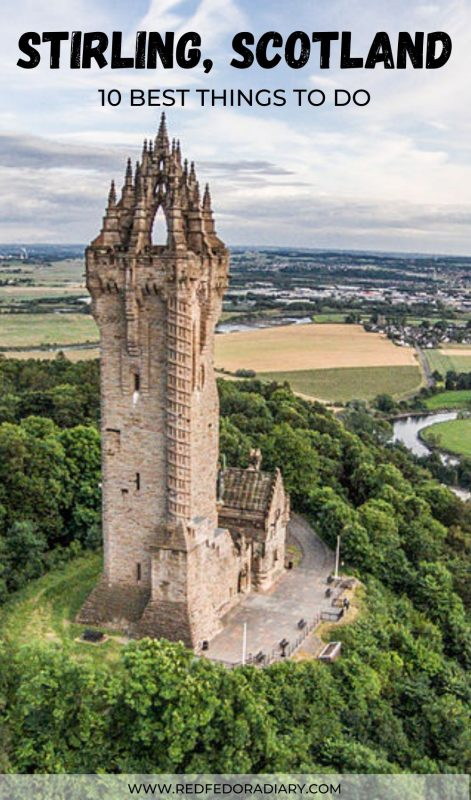 The 10 Best Things to do in Stirling City, Scotland 2